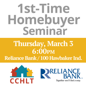 1st-Time Homebuyer Seminar with CCHLT, Reliance Bank
